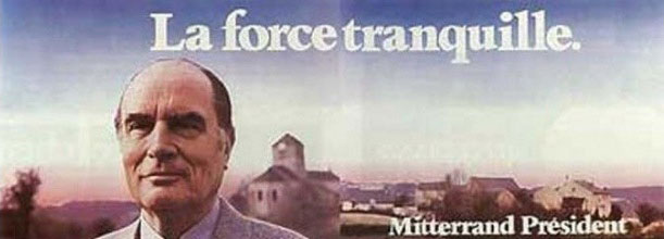 La force tranquille: Mitterand
