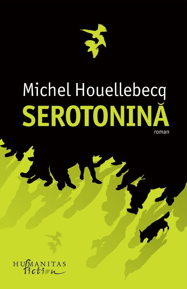 Serotonină, de Michel Houellebecq. Editura Humanitas